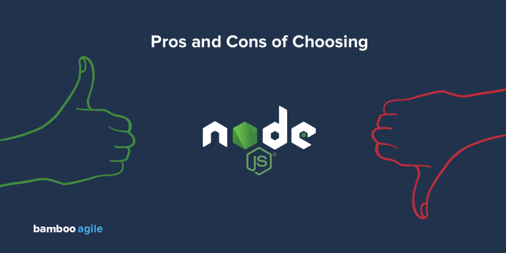 Pros and Cons of Choosing Node.js