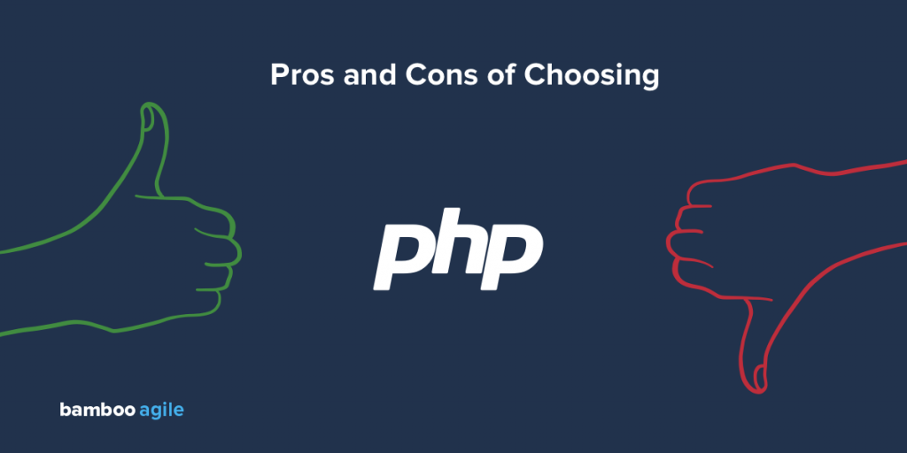 Pros and Cons of Choosing PHP