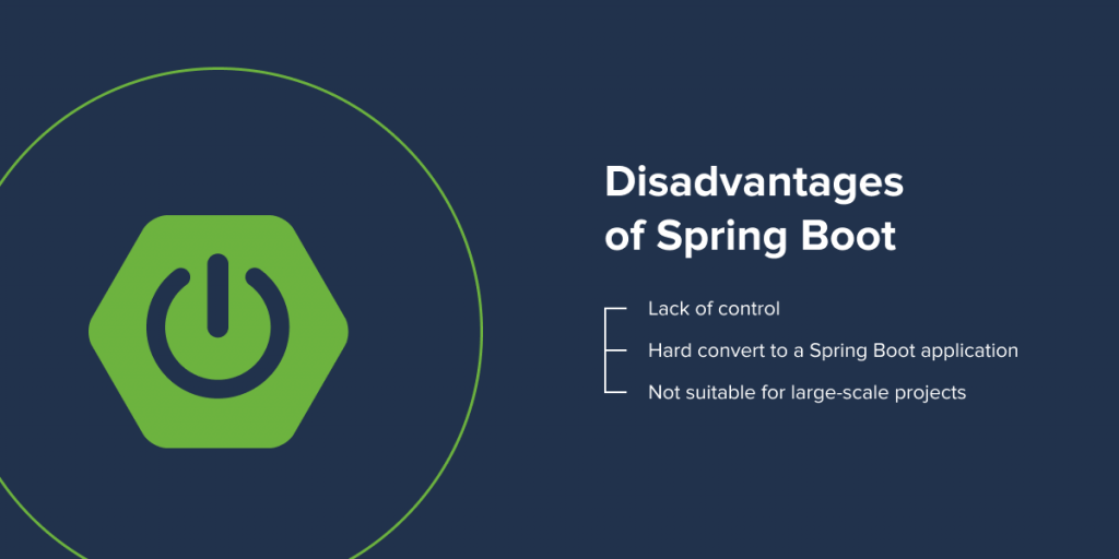 Disadvantages of Spring Boot